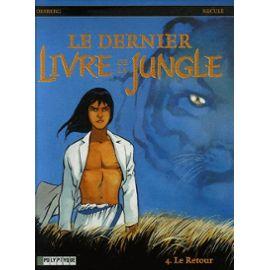 Le-Dernier-Livre-De-La-Jungle-Tome-4-Le-Retour-Livre-911320475_ML